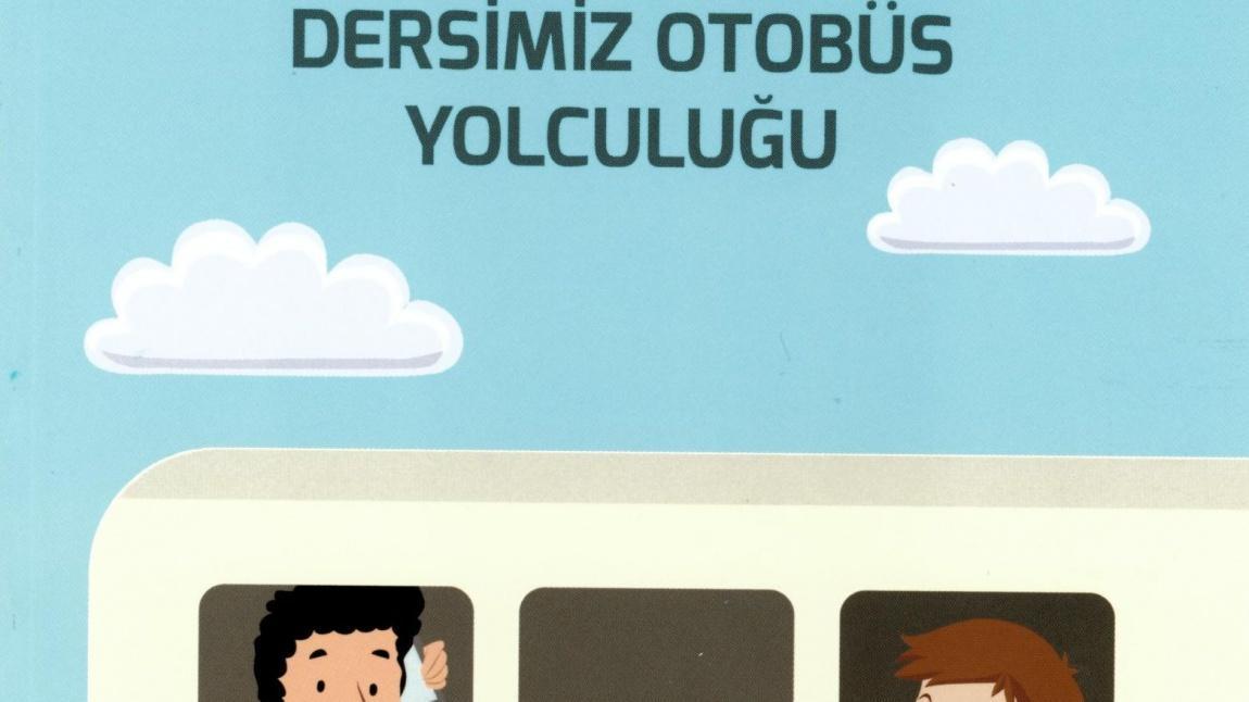 DERSİMİZ OTOBUS YOLCULIĞU